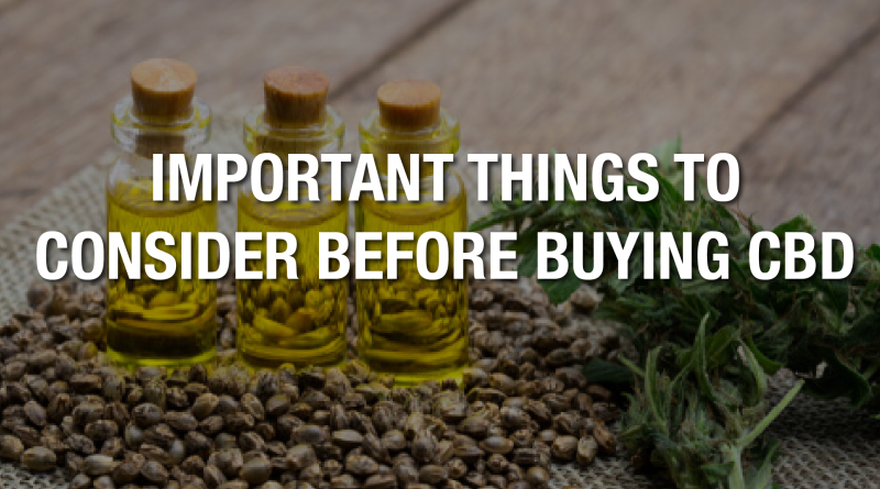 Important Tips When Shopping For CBD